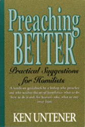 Preaching Better: Practical Suggestions for Homilists