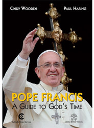 Pope Francis: A Guide to God's Time