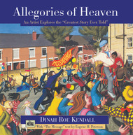 Allegories of Heaven: An Artist Explores the Greatest Story Ever Told