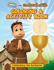 [Brother Francis Coloring Books] The Bread of Life: Coloring Book