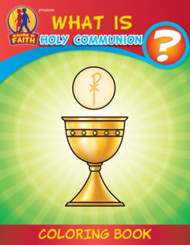 [Brother Francis Coloring Books] What is Holy Communion?: Coloring Book