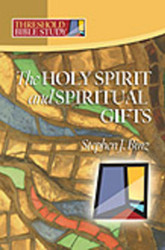 [Threshold Bible Study series] The Holy Spirit & Spiritual Gifts