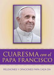 Cuaresma con el Papa Francisco