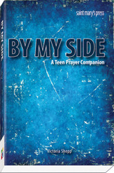 By My Side: A Teen Prayer Companion