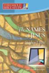 [Threshold Bible Study series] The Names of Jesus