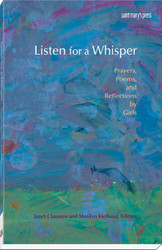 Listen for a Whisper: Prayers, Poems, and Reflections by Girls