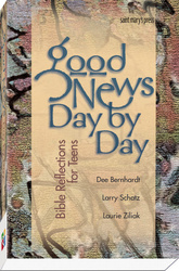 Good News, Day by Day: Bible Reflections for Teens