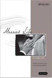 [Vocations - An Inside Look Series] Married Life: An Inside Look