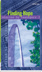 [Stories by Teenagers Series] Finding Hope: Stories by Teenagers 3