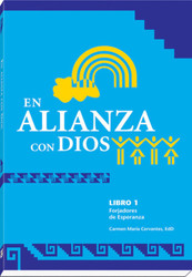 [Witnesses of Hope Collection] En Alianza con Dios (Rústica): Forjadores de Esperanza Libro 1