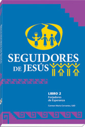 [Witnesses of Hope Collection] Seguidores de Jesús (Rústica): Forjadores de Esperanza Libro 2