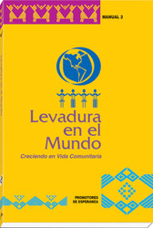 [Witnesses of Hope Collection] Levadura en el Mundo: Creciendo en Vida Comunitaria (Rústica): Promotores de Esperanza