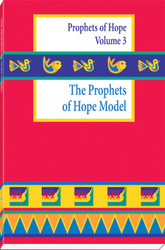 [Witnesses of Hope Collection] The Prophets of Hope Model: A Weekend Workshop: Prophets of Hope Volume 3
