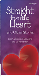 [Catechism Connections for Teens Series] Straight from the Heart and Other Stories