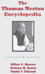 The Thomas Merton Encyclopedia