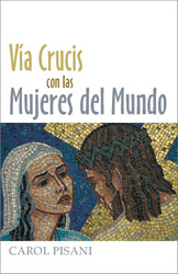 [Way of the Cross series (The Pastoral Center)] Vía Crucis con las Mujeres del Mundo (Booklet)