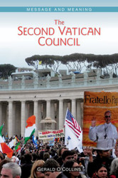 The Second Vatican Council: Message and Meaning