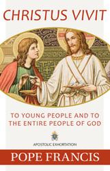 Christ Is Alive! / Christus Vivit: Post-Synodal Apostolic Exhortation