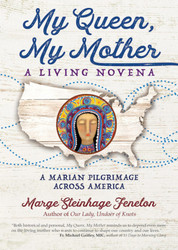 My Queen, My Mother: A Living Novena