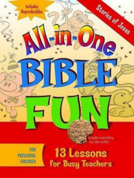 [All-in-One Bible Fun series] Stories of Jesus: 13 Lessons for Busy Teachers - Preschool