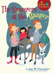 [Chime Travellers series] The Strangers at the Manger: The Strangers at the Manger