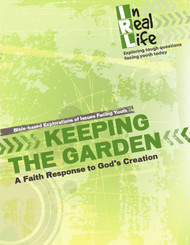[In Real Life eResources] Keeping the Garden (eResource): A Faith Response to God's Creation