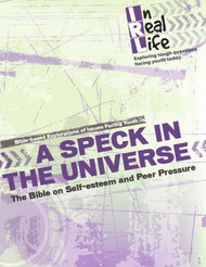 [In Real Life eResources] A Speck in the Universe (eResource): The Bible on Self-Esteem and Peer Pressure