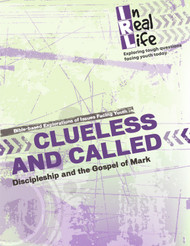 [In Real Life Books] Clueless and Called (Paperback + eResource): Discipleship and the Gospel of Mark