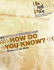 [In Real Life Books] How Do You Know? (Paperback + eResource): Wisdom in the Bible