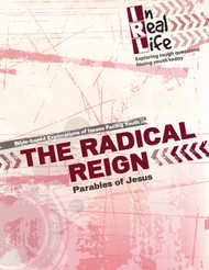 [In Real Life Books] The Radical Reign (Paperback + eResource): Parables of Jesus