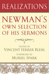 Realizations: Newman's Own Selection of His Sermons