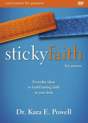 Sticky Faith Parent Video Curriculum (DVD): Everyday Ideas to Build Lasting Faith in Your Kids