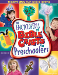 The Encyclopedia of Bible Crafts for Preschoolers
