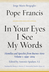 In Your Eyes I See My Words: from Buenos Aires, Volume 1: 1999-2004