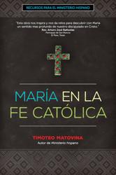 [Recursos para el ministerio hispano series] María en la Fe Católica (Booklet)