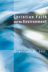 Christian Faith and the Environment: Ecology and Justice