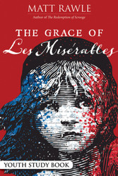 [The Grace of Les Misérables] The Grace of Les Misérables: Youth Study Book