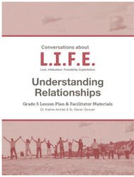 [Conversations about L.I.F.E.] Conversations about L.I.F.E. (eResource): Grade 5 - Understanding Relationships