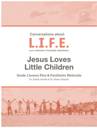 [Conversations about L.I.F.E.] Conversations about L.I.F.E. (eResource): Grade 1 - Jesus Loves Little Children
