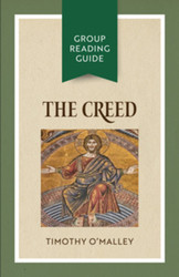 [Group Reading Guide series] The Creed (Booklet): Group Reading Guide
