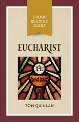 [Group Reading Guide series] Eucharist (Booklet): Group Reading Guide