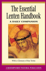 The Essential Lenten Handbook: A Daily Companion  ( Essential (Liguori)  )