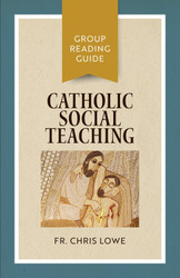 [Group Reading Guide series] Catholic Social Teaching (Booklet): Group Reading Guide