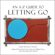 An A-Z Guide To Letting Go