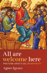 All Are Welcome Here (Booklet): Practicing Christ's Call to Hospitality
