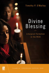 Divine Blessing: Liturgical Formation in the RCIA