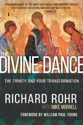 The Divine Dance: The Trinity and Your Transformation PB
