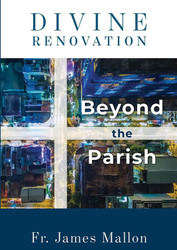 [Divine Renovation Collection] Divine Renovation - Beyond the Parish