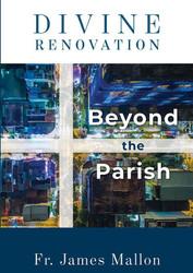 [Divine Renovation Collection] Divine Renovation - Beyond the Parish