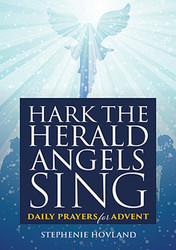 Hark The Herald Angels Sing (Booklet): Daily Prayers for Advent